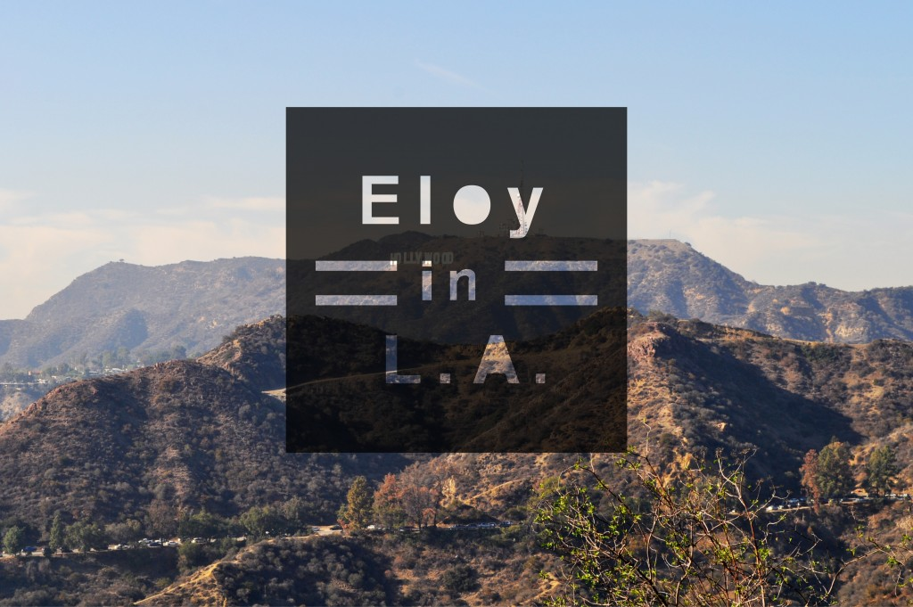 Eloy in LA